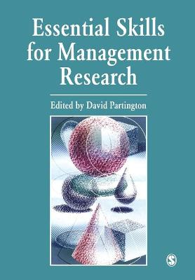 Essential Skills for Management Research by David Partington
