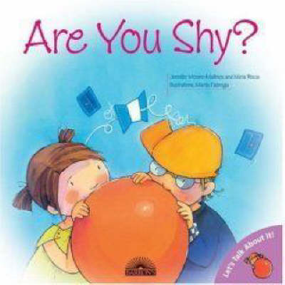 Are You Shy? by Jennifer Moore-Mallinos