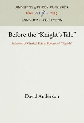 Before the Knight's Tale by David Anderson