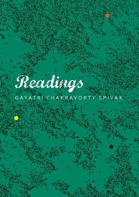 Readings by Gayatri Chakravorty Spivak