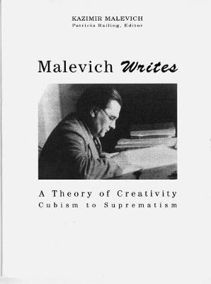 Malevich Writes by Patricia Railing