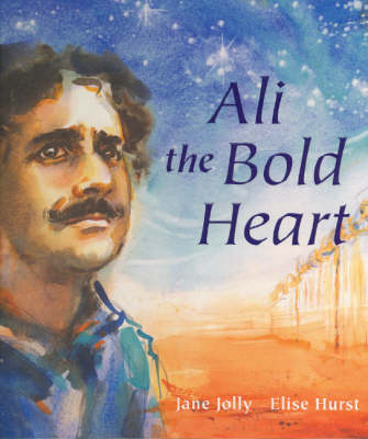 Ali the Bold Heart by Jane Jolly