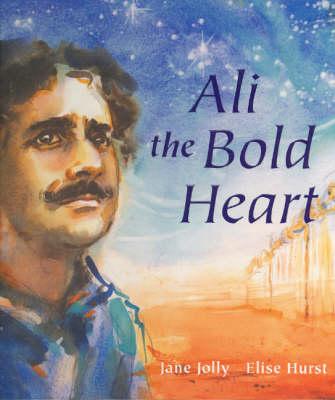Ali the Bold Heart by Jane Jolly