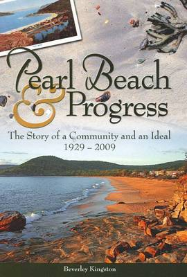 Pearl Beach and Progress by Beverley Kingston