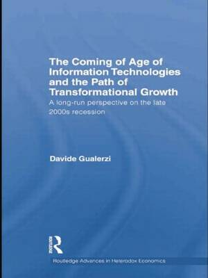 Coming of Age of Information Technologies and the Path of Transformational Growth. by Davide Gualerzi