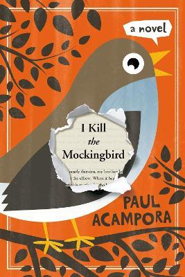 I Kill the Mockingbird book