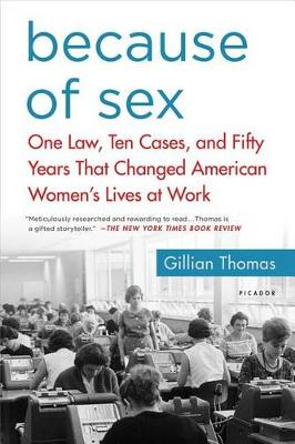 Because of Sex by Gillian Thomas