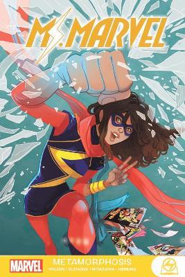 Ms. Marvel: Metamorphosis by G. Willow Wilson