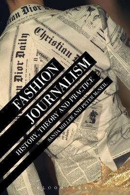 Fashion Journalism: History, Theory, and Practice by Dr Sanda Miller