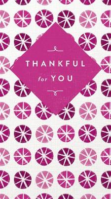 Thankful for You by Thomas Nelson