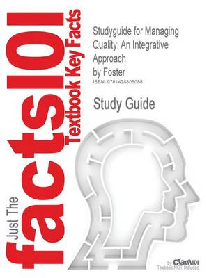 Studyguide for Managing Quality by Mel Foster