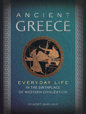 Ancient Greece by Robert Garland