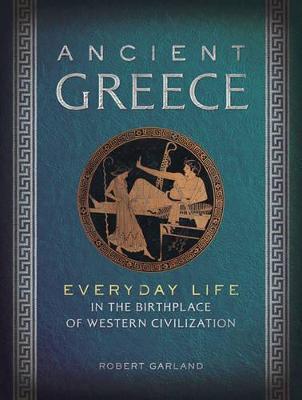 Ancient Greece by Robert Garland