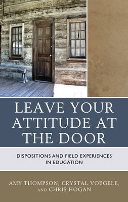 Leave Your Attitude at the Door by Amy Thompson