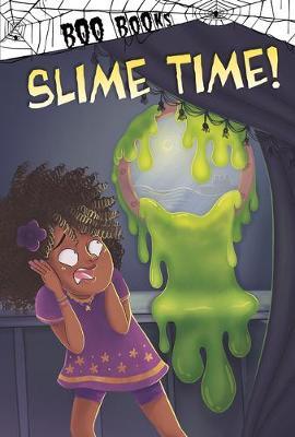 Slime Time by John Sazaklis