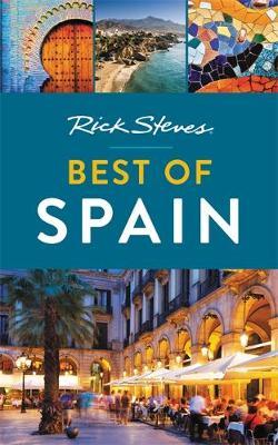 Rick Steves Best of Spain (Second Edition) by Rick Steves