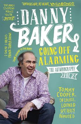 Going Off Alarming by Danny Baker