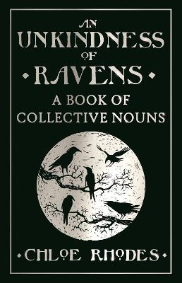An Unkindness of Ravens by Chloe Rhodes