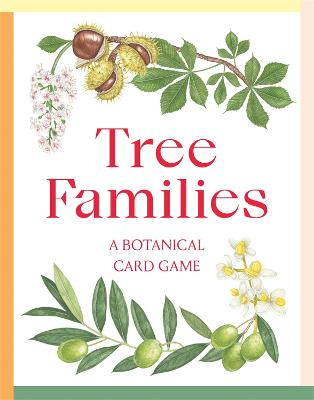 Tree Families: A Botanical Card Game book