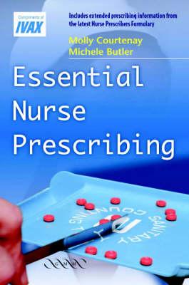 Essential Nurse Prescribing by Molly Courtenay