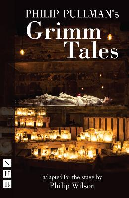 Philip Pullman's Grimm Tales by Philip Pullman