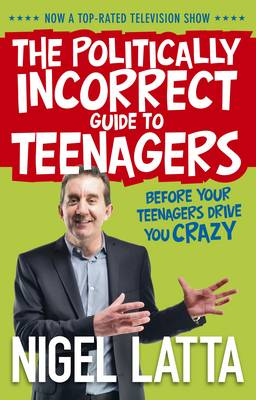 Politically Incorrect Guide to Teenagers book