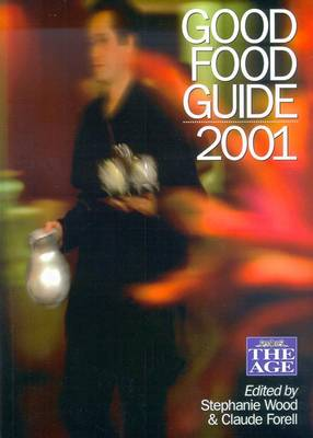 The Age Food Guide 2001 by Stephanie Wood