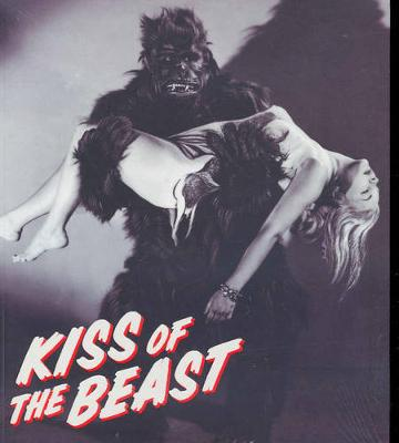 Kiss of the Beast: From Paris Salon to King Kong book