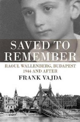 Saved to Remember by Frank Vajda
