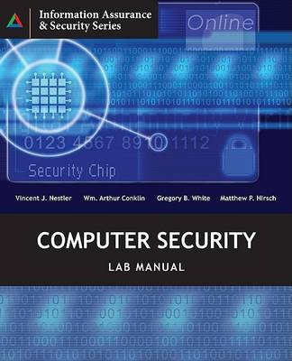 Computer Security Lab Manual by Vincent Nestler