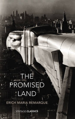 The The Promised Land by Erich Maria Remarque
