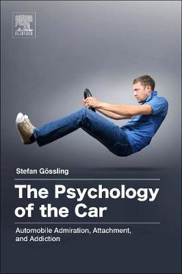 The Psychology of the Car by Stefan Gossling