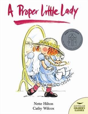 A Proper Little Lady by Nette Hilton