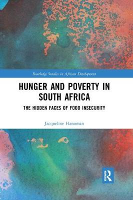 Hunger and Poverty in South Africa: The Hidden Faces of Food Insecurity book
