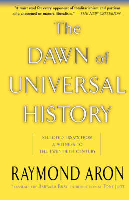 Dawn Of Universal History by Raymond Aron