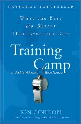 Training Camp by Jon Gordon