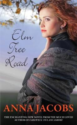 Elm Tree Road by Anna Jacobs