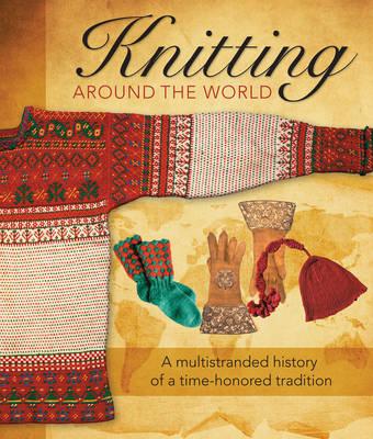 Knitting Around the World by Voyageur Press