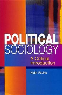 Political Sociology by Keith Faulks