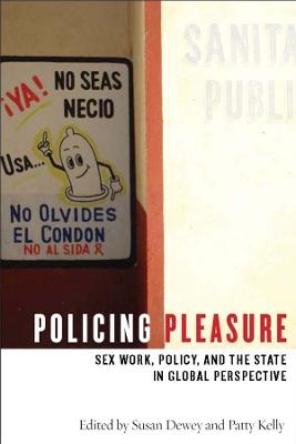 Policing Pleasure by Susan Dewey