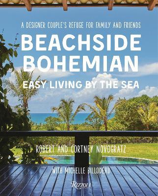 Beachside Bohemian by Robert Novogratz