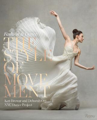 Style of Movement: Fashion and Dance by Ken Browar