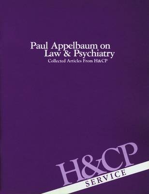 Paul Appelbaum on Law and Psychiatry by American Psychiatric Association