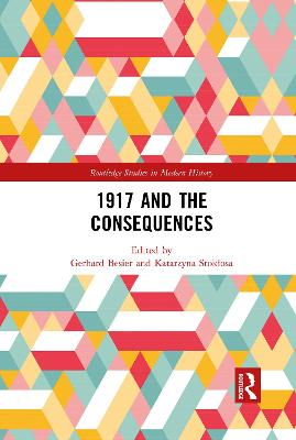 1917 and the Consequences by Gerhard Besier