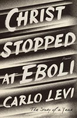 Christ Stopped at Eboli: The Story of a Year book