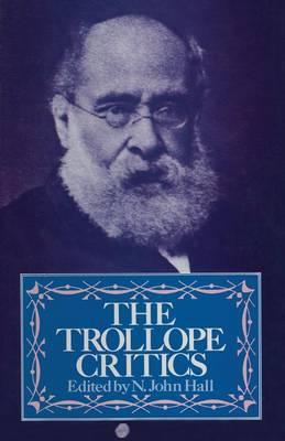 Trollope Critics by N. John Hall