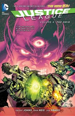 Justice League Volume 4: The Grid TP (The New 52) by Ivan Reis
