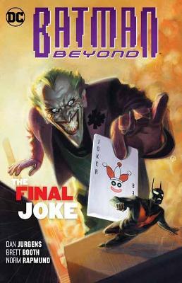 Batman Beyond Volume 5: The Final Joke by Dan Jurgens