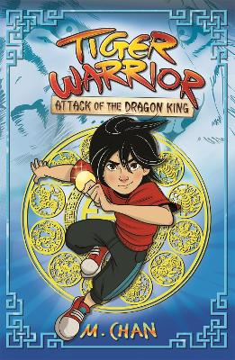 Tiger Warrior: Attack of the Dragon King: Book 1 book