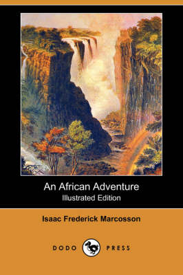 African Adventure (Illustrated Edition) (Dodo Press) book